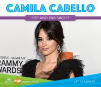 Camila Cabello: pop and R&B singer